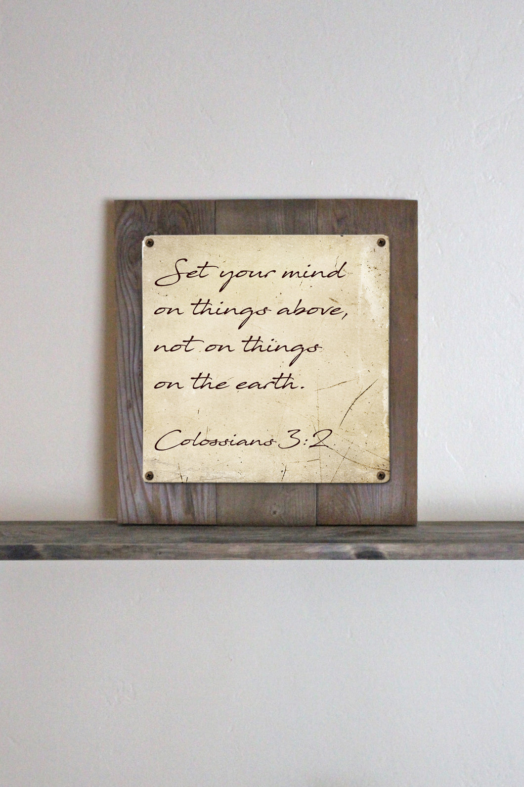 Set You Your Mind On Things Above...Colossians 3:2 Vintage Metal Framed Print