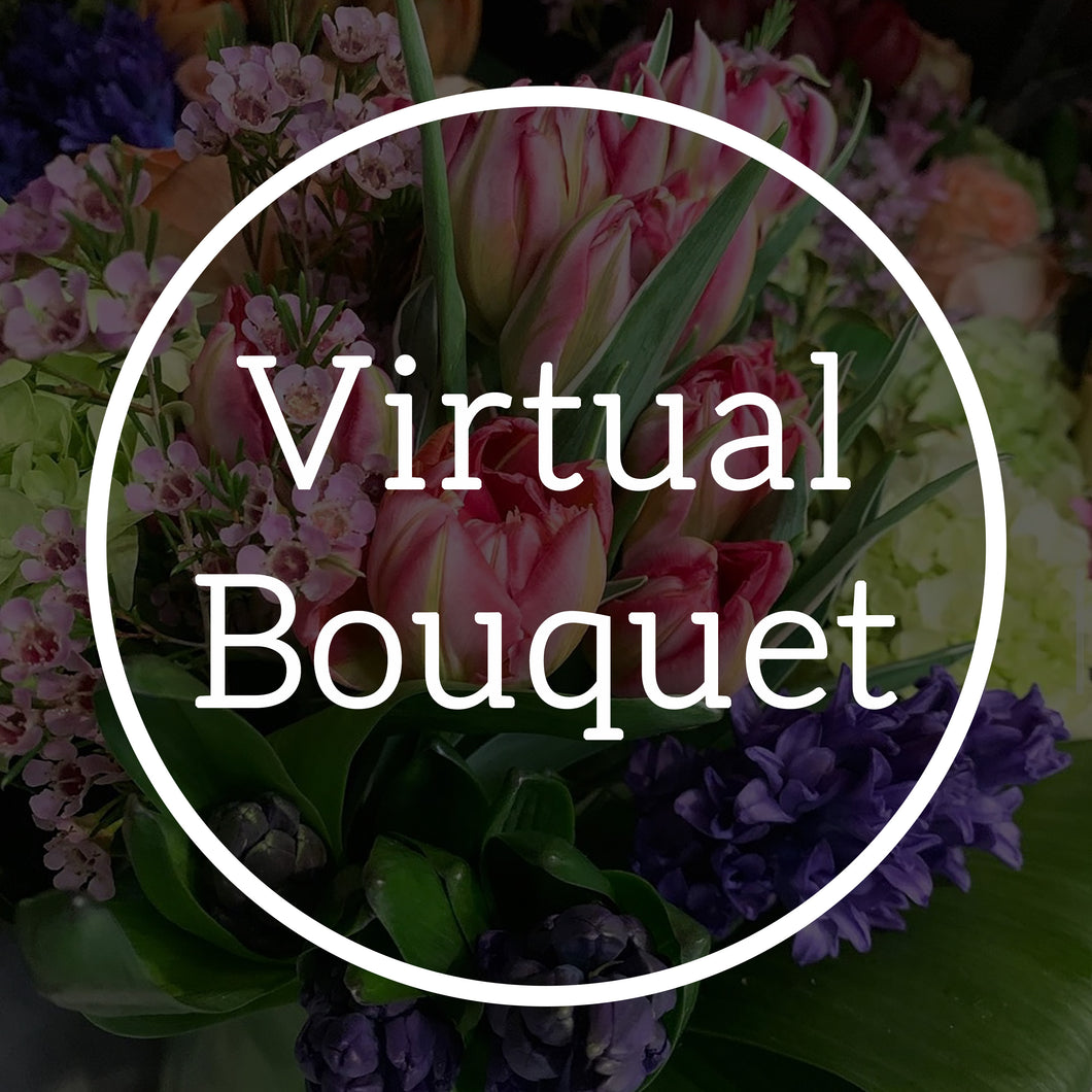 Virtual Bouquet