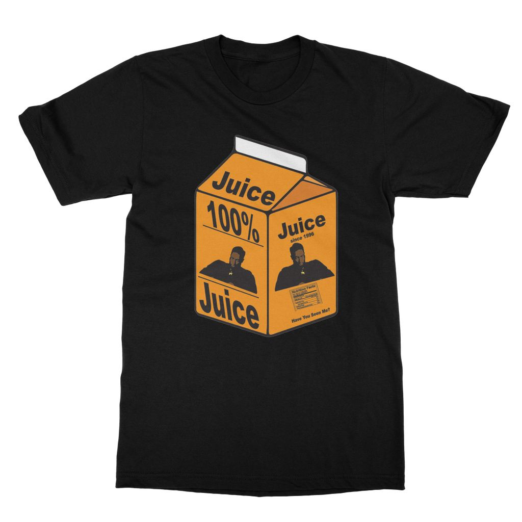 """""""You Got The JUICE Now""""  Softstyle Ringspun T-Shirt"""