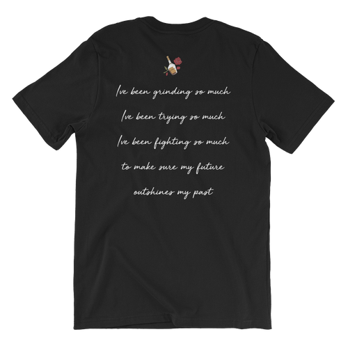 Outshine My Past Tee