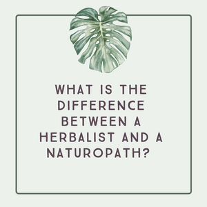 Difference between herbalist and naturopath