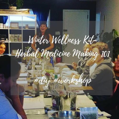 Winter Wellness Kit- Herbal Medicine Making 101