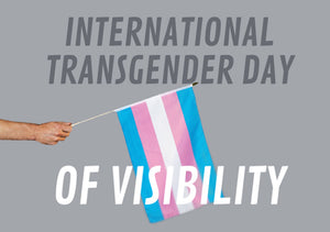 5 Ways You Can Participate in Transgender Day of Visibility