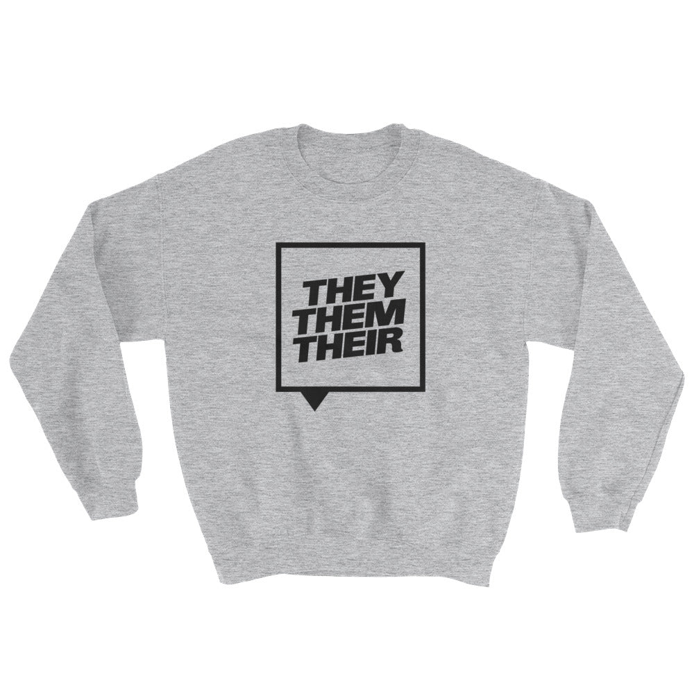 They Them Their Sweatshirt - Grey - sweatshirt - shoppassionfruit