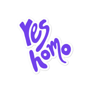 Yes Homo Die Cut Sticker