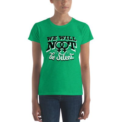 """We Will NOT Be Silent"" Women's short sleeve t-shirt Heather Green / S - Equally Younique LGBTQ Shop"