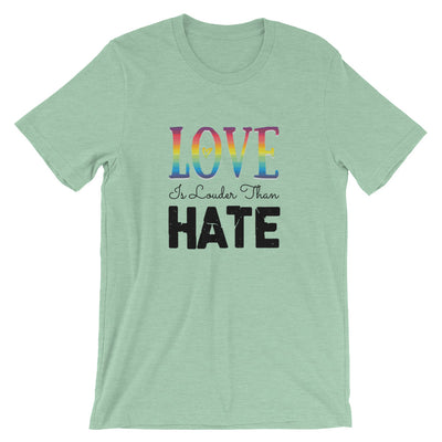 """Love Is Louder Than Hate"" T-Shirt Heather Prism Mint / XS - Equally Younique LGBTQ Shop"