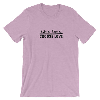 """Give Love Choose Love"" Short-Sleeve Unisex T-Shirt Heather Prism Lilac / XS - Equally Younique LGBTQ Shop"