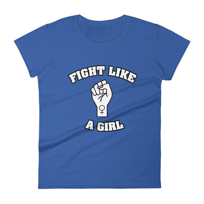 """Fight Like A Girl"" Feminist T-Shirt with Tear Away Label Royal Blue / S - Equally Younique LGBTQ Shop"