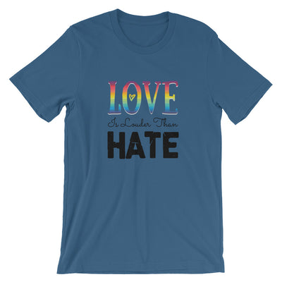 """Love Is Louder Than Hate"" T-Shirt Steel Blue / S - Equally Younique LGBTQ Shop"