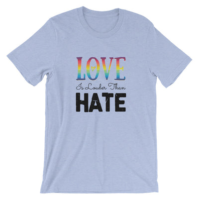 """Love Is Louder Than Hate"" T-Shirt Heather Blue / S - Equally Younique LGBTQ Shop"