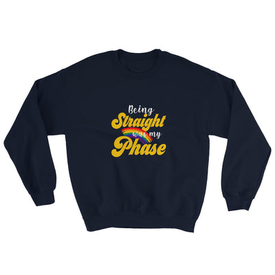 """Being Straight Was My Phase"" Sweatshirt Navy / S - Equally Younique LGBTQ Shop"