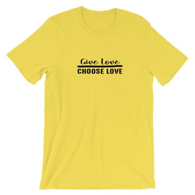 """Give Love Choose Love"" Short-Sleeve Unisex T-Shirt Yellow / S - Equally Younique LGBTQ Shop"
