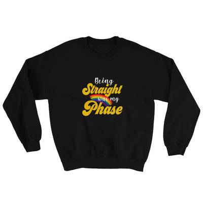 """Being Straight Was My Phase"" Sweatshirt Black / S - Equally Younique LGBTQ Shop"