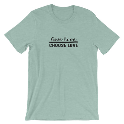 """Give Love Choose Love"" Short-Sleeve Unisex T-Shirt Heather Prism Dusty Blue / XS - Equally Younique LGBTQ Shop"