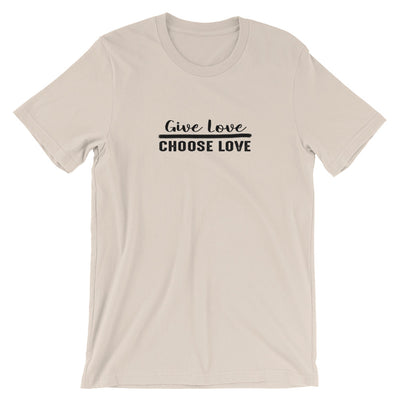 """Give Love Choose Love"" Short-Sleeve Unisex T-Shirt Soft Cream / S - Equally Younique LGBTQ Shop"