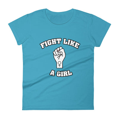 """Fight Like A Girl"" Feminist T-Shirt with Tear Away Label Caribbean Blue / S - Equally Younique LGBTQ Shop"