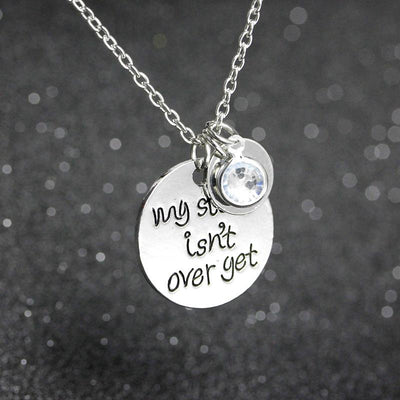 """My Story Isn't Over Yet"" Pendant Necklace  - Equally Younique LGBTQ Shop"