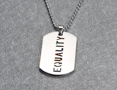 """Equality"" Stainless Steel Dog Tag Necklace  - Equally Younique LGBTQ Shop"