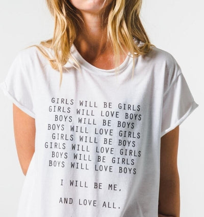"""Girls Will Be Girls"" LGBT Quotes T-Shirt  - Equally Younique LGBTQ Shop"