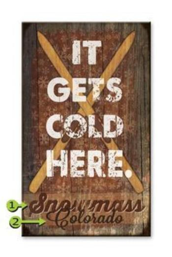 "Customizable Vintage Sign ""It Gets Cold Here."""