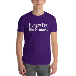 HUNGRY FOR THE PROCESS Men's TEE