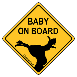 Nobody Puts Baby on Board Sticker