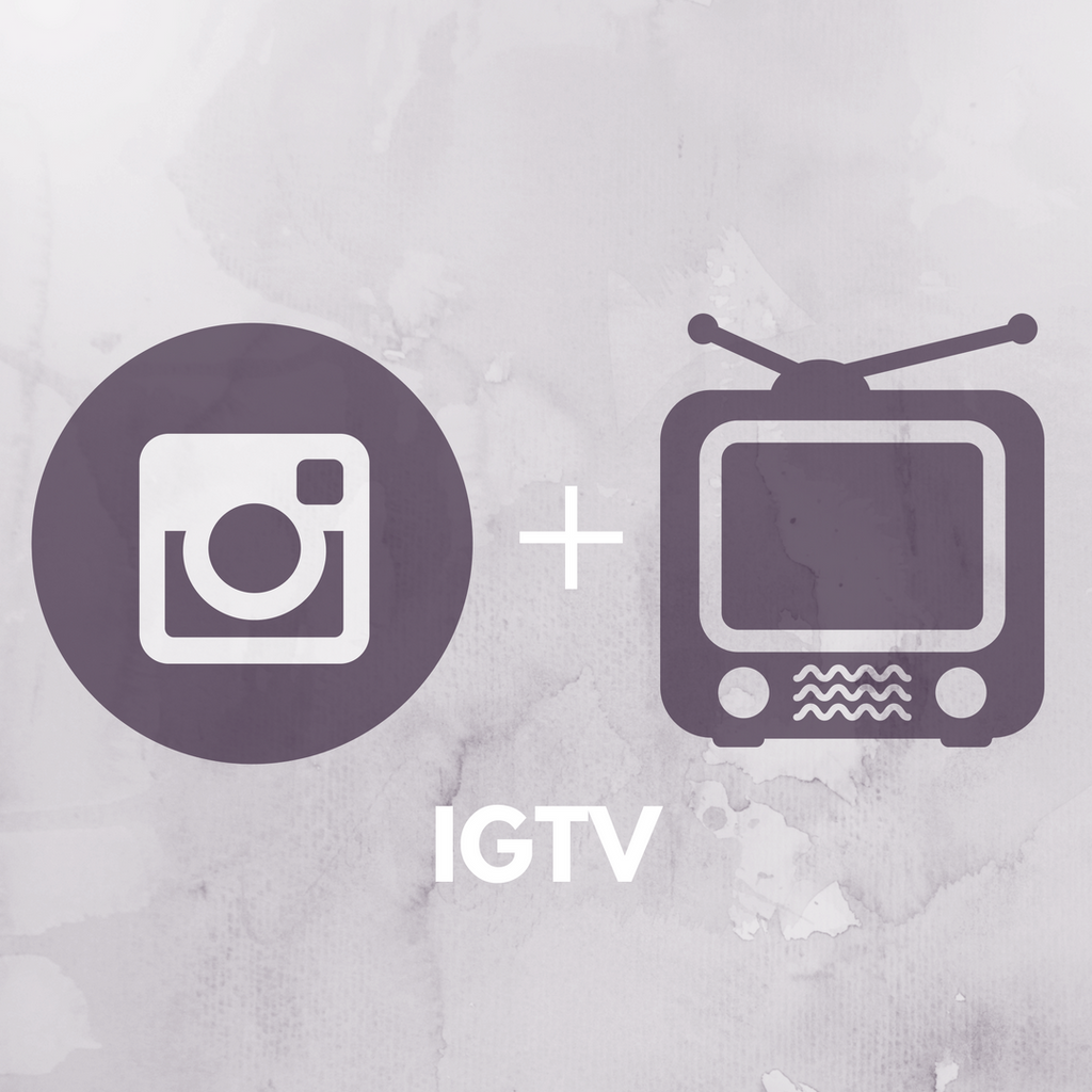 Using IGTV for Brands - What is IGTV?