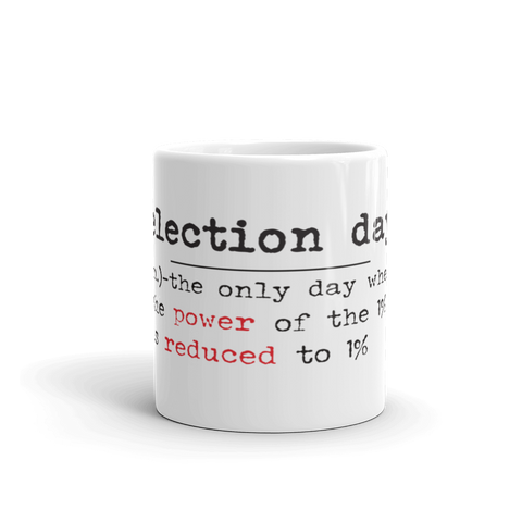 11oz Election day white mug