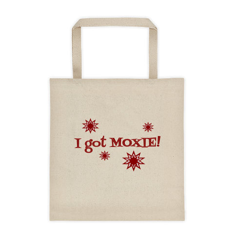 "Canvas  tote bag - ""I got moxie"""