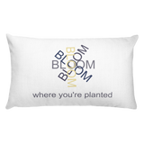 Bloom where you're planted 20x12 pillow