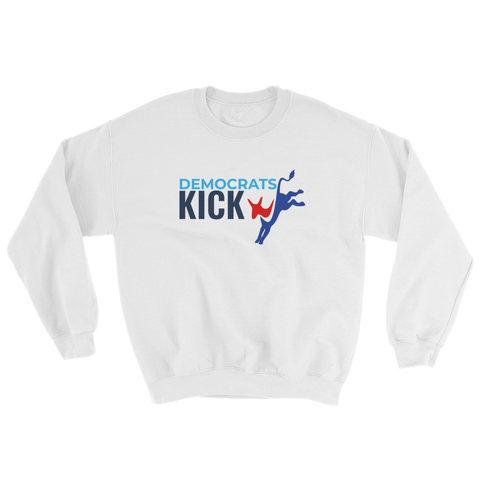 Democrats Kick A - white Sweatshirt