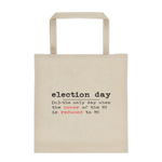 Election day canvas tote bag