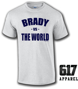 BRADY vs The WORLD Unisex T-Shirt