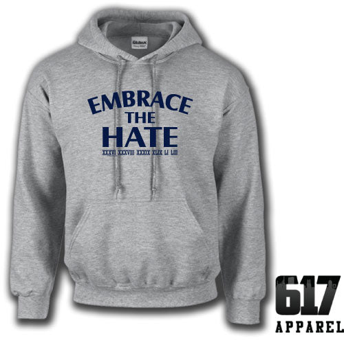 Embrace the Hate ONE COLOR Hoodie