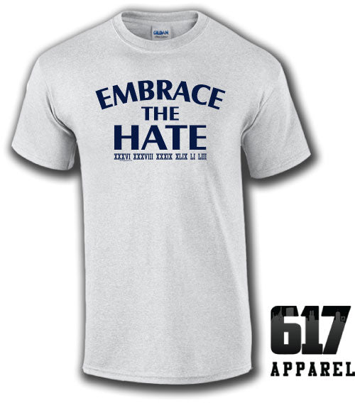 Embrace the Hate ONE COLOR Unisex T-Shirt