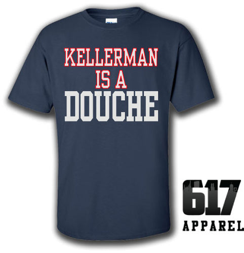 KELLERMAN is a DOUCHE Unisex T-Shirt