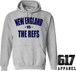 New England vs THE REFS Hoodie