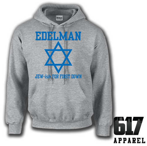 Edelman Jew-ish for Touchdown Hoodie