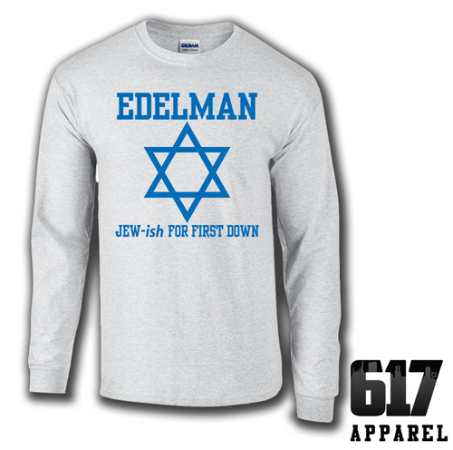 Edelman Jew-ish for Touchdown Long Sleeve T-Shirt