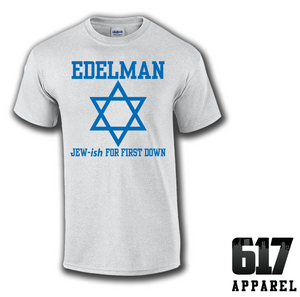 Edelman Jew-ish for Touchdown Unisex T-Shirt