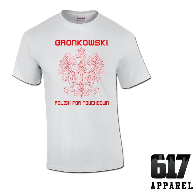 Gronkowski – Polish for Touchdown Unisex T-Shirt