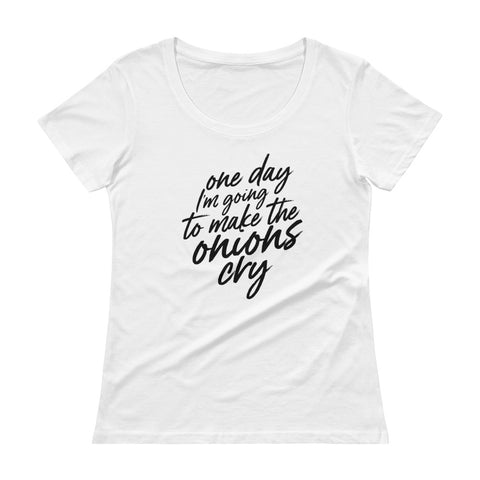 Onions Cry Ladies' Scoopneck T-Shirt