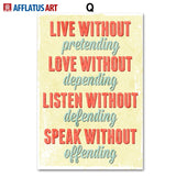 Typography Life Quotes Art Prints