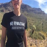 Be Fearlessly Authentic T Shirt