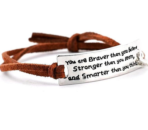 """You Are Braver Than You Believe"" Bracelet"