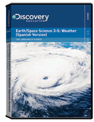 The Language of Science:  Earth/Space Science 3-5: Weather (Spanish Version) DVD