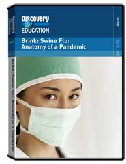 Brink: Swine Flu: Anatomy of a Pandemic