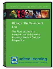 Biology: The Science of Life: The Flow of Matter  and  Energy in the Living World: Photosynthesis  and  Cellular Respiration DVD