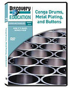How It's Made: Conga Drums, Metal Plating, and Buttons DVD